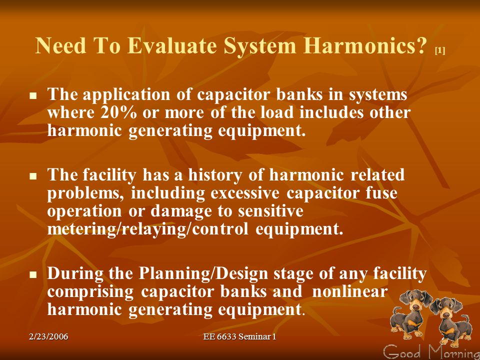 Need To Evaluate System Harmonics [1]